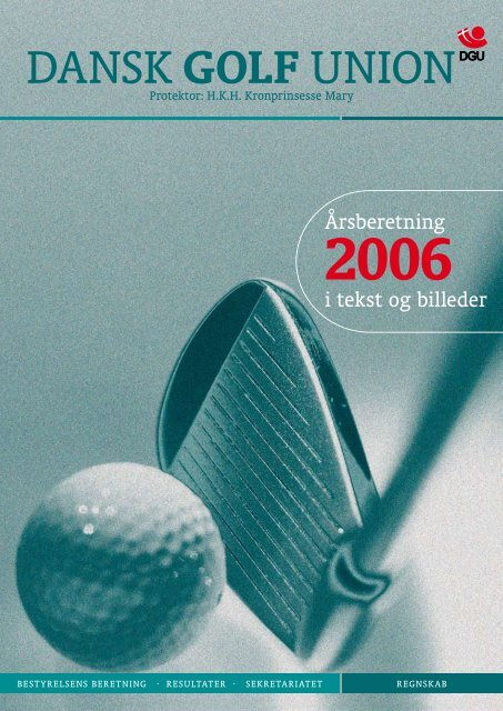 Årsberetning 2006 - Dansk Golf Union