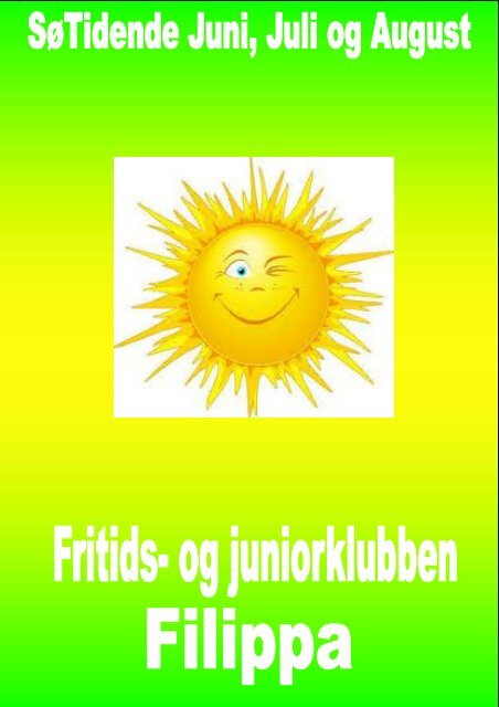 Klubblad JUNI - JULI -AUG 2013 - og juniorklubben Filippa