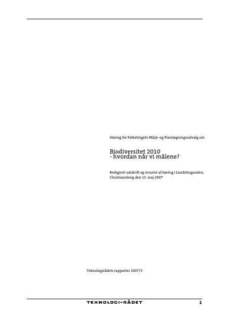 Høringsrapport: Biodiversitet 2010 - Hvordan når vi ... - Teknologirådet