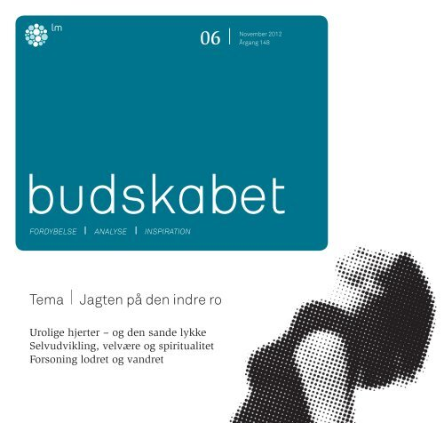 Læs hele Budskabet 6/2012 i pdf-format her. - Luthersk Mission