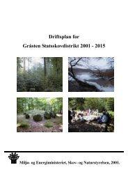 Driftsplan for Gråsten Statsskovdistrikt 2001-2015 - Naturstyrelsen