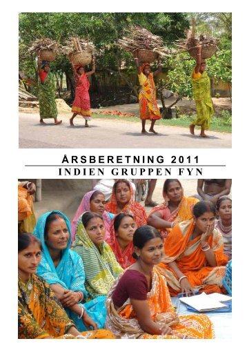 ÅRSBERETNING 2011 INDIEN GRUPPEN FYN - Velkommen til ...