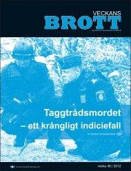 Taggtrådsmordet - Svenska Polisidrottsförlaget AB