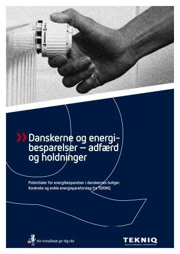 Danskerne og energi- besparelser – adfærd og holdninger - Tekniq.dk