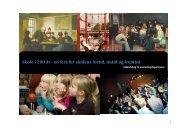 Skole i 200 år– en fest for skolens fortid, nutid og fremtid - DPB