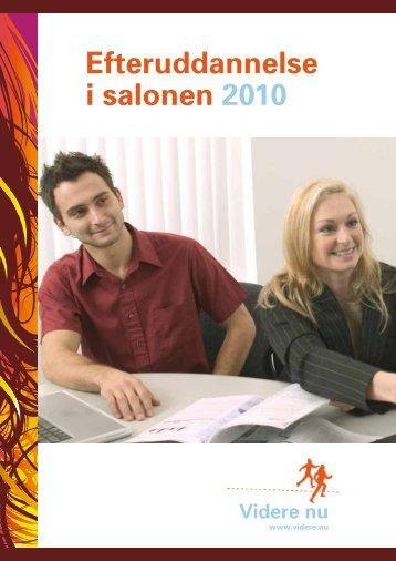 Efteruddannelse i salonen 2010 Videre nu