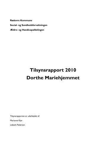 Tilsynsbesøg 2010 fra Rødovre kommune - Mariehjemmene