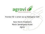 Prisen op og fradragene ned v - Agrovi