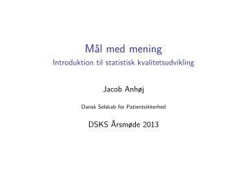 Præsentation 1 - DSKS - Dansk Selskab for Kvalitet i ...