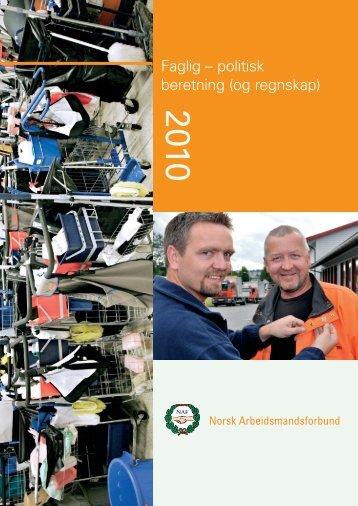 Beretning og regnskap 2010 - Norsk Arbeidsmandsforbund