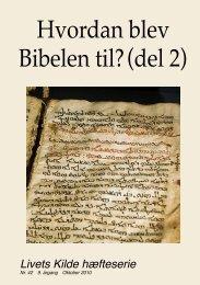 Hvordan blev Bibelen til? (del 2) - Guds Verdensvide Kirke