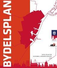 BYDELSPLAN FOR VESTERBRO / KONGENS ENGHAVE 2010