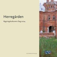 Herregården (PDF-format) - Kulturstyrelsen