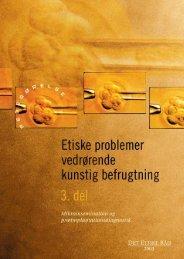 Publikationen i pdf-format [415 KB] - Det Etiske Råd