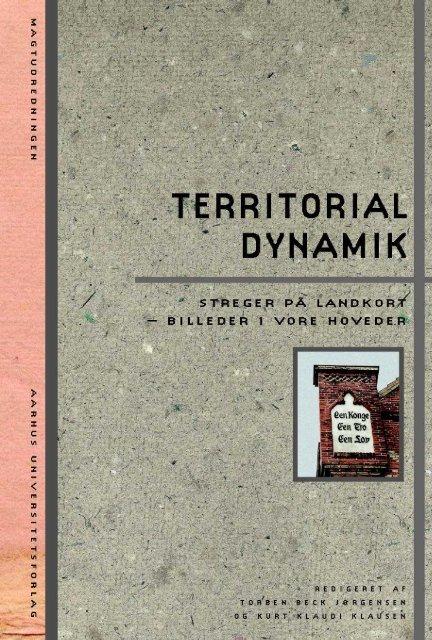 Territorial dynamik – Streger på landkort, billeder i vore hoveder