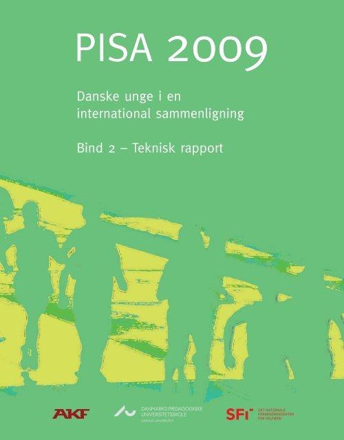 Danske unge i en international sammenligning Bind 2 – Teknisk ...