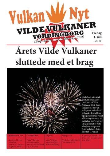 Årets Vilde Vulkaner sluttede med et brag Fredag 1. juli 2011