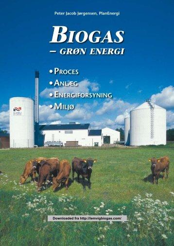 Biogas – grøn energi. Proces, anlæg ... - Lemvig Biogas