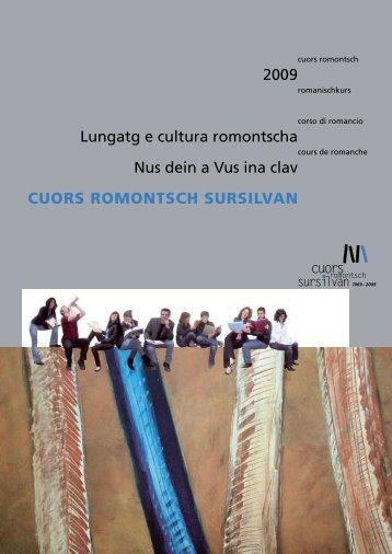 2009 Lungatg e cultura romontscha Nus dein a Vus ina clav CUORS ...