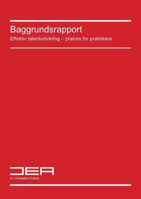 Baggrundsrapport - Effektiv talentudvikling.pdf - Om projekt ...