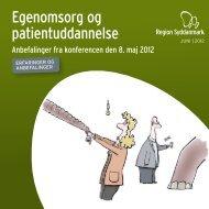Egenomsorg og patientuddannelse - Region Syddanmark