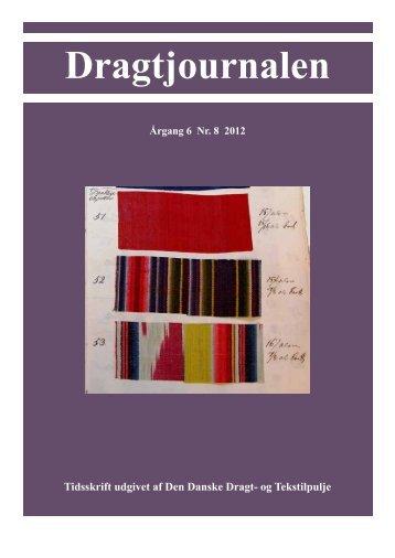 Dragtjournalen - årg. 6 Nr. 8 2012 (PDF - 2,9mb) - Dragter i Danmark