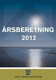 Årsrapport 2012 - Aage V. Jensens Fonde