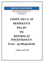 UDSPIL TIL FOLKESKOLEREFORM FRA S+SF RESPEKTIVE RV