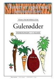Indskolingen: Grøntsager/GULERØDDER (opgaver)