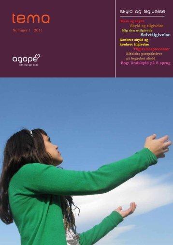"""Tema nr 1 2011 """"Skyld og tilgivelse"""" - Agape"""