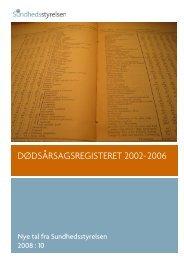 DØDSÅRSAGSREGISTERET 2002-2006 - Patientforeningen