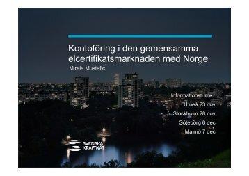 Kontoföring i den gemensamma elcertifikatsmarknaden med Norge