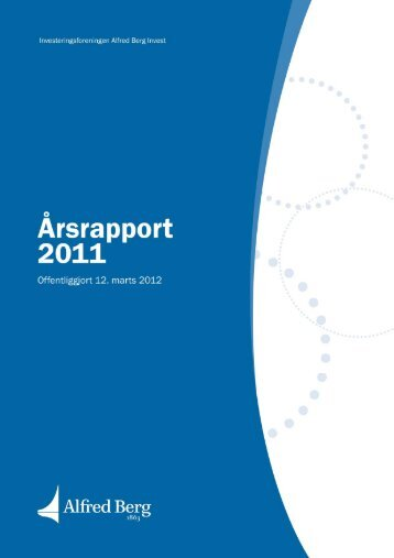Årsrapport 2011 - Alfred Berg Invest