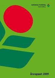 Årsrapport 2009 - Gartnernes Forsikring