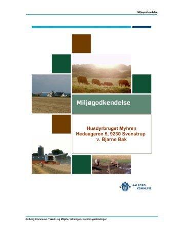 Miljøgodkendelse til Hedeageren 5, Svenstrup - Aalborg Kommune
