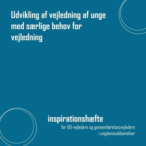 Udvikling af vejledning af unge med særlige behov for vejledning ...