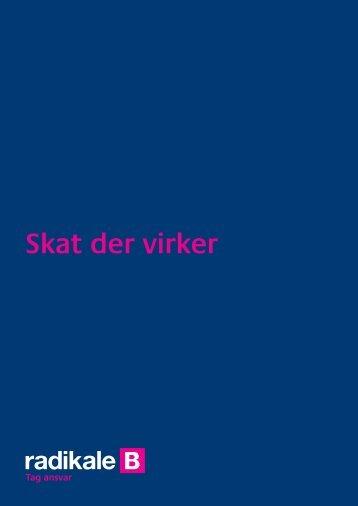 Skat der virker - Radikale Venstre
