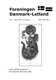 Blad nr. 1 - 2006, 14. årgang - Foreningen Danmark - Letland