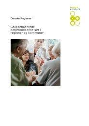 Gruppebaserede patientuddannelser i regioner ... - Danske Regioner