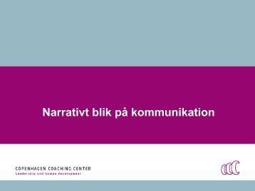 Narrativt blik på kommunikation - Copenhagen Coaching Center