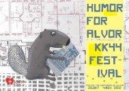 KK44 fest- ival HUMOR FOR ALVOR - Silkeborg Bibliotekerne
