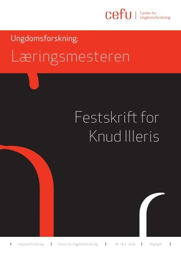 Festskrift for Knud Illeris Læringsmesteren - Center for ...