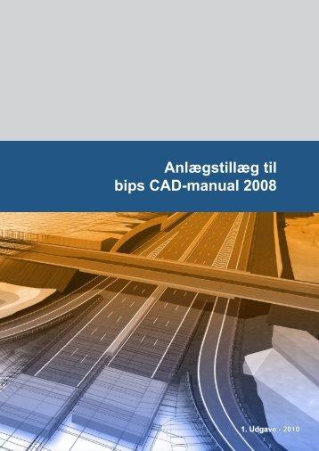 Anlægstillæg til bips CAD-manual 2008 - PressWire