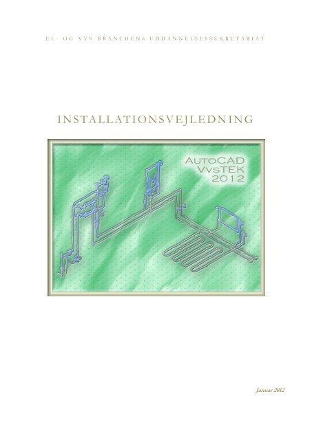 Installationsvejledning til Vvstek 2012 - EVU