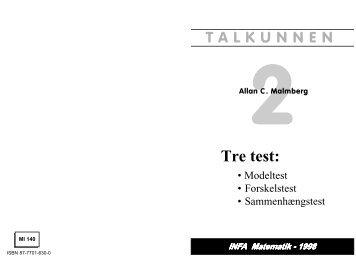 Tre test: TALKUNNEN - INFA