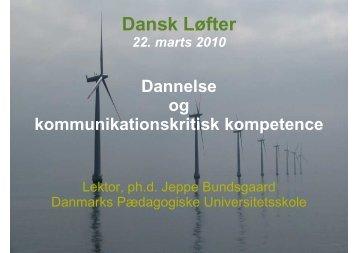Dannelse og kommunikationskritisk kompetence - Institut for ...