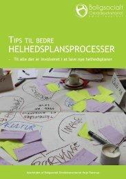 Tips til bedre helhedsplansprocesser - Boligsocialt ...