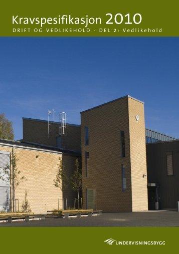 Revidert Kravspesifikasjon 200 - Undervisningsbygg Oslo KF