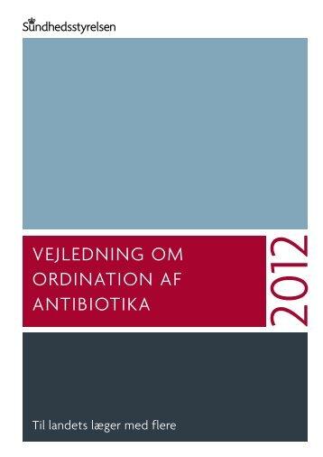 vejledning om ordination af antibiotika - Sundhedsstyrelsen