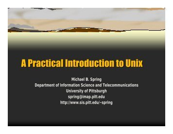 A Practical Introduction to Unix - School of Information Sciences ...